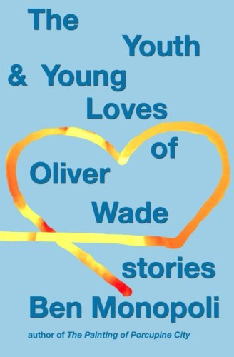 9781512307207: The Youth & Young Loves of Oliver Wade: Stories