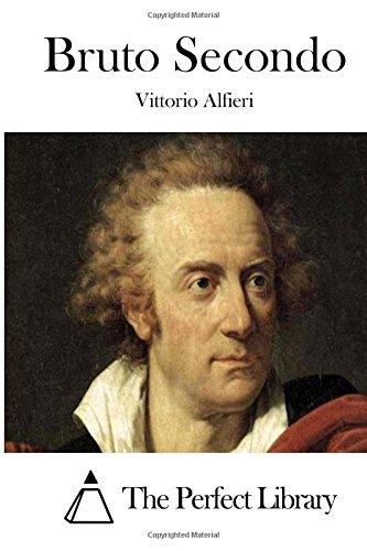 9781512307566: Bruto Secondo (Perfect Library) (Italian Edition)