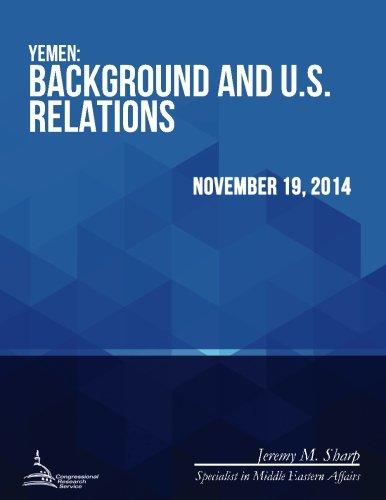 9781512309737: Yemen: Background and U.S. Relations