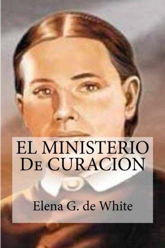 9781512313222: EL MINISTERIO De CURACION (Spanish Edition)