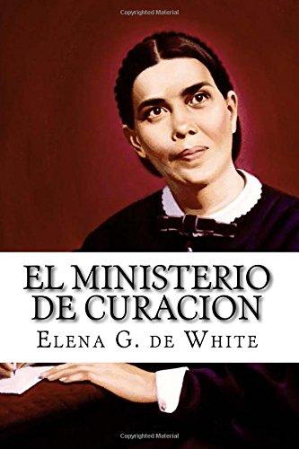9781512313284: EL MINISTERIO de CURACION (Spanish Edition)