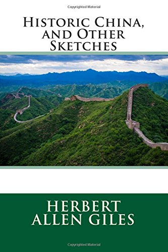 9781512314113: Historic China, and Other Sketches