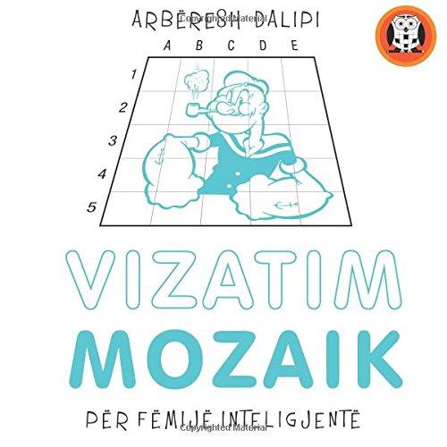 9781512315745: Vizatim mozaik: për fëmijë inteligjentë
