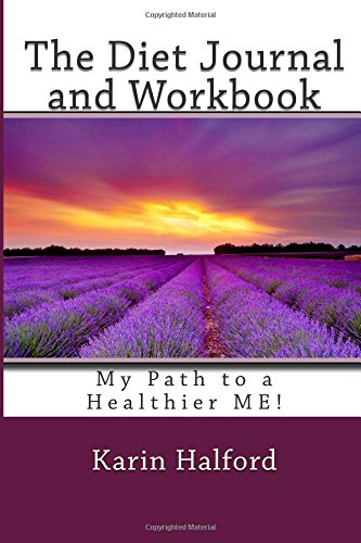 9781512316834: The Diet Journal and Workbook: My Path to a Healthier ME!