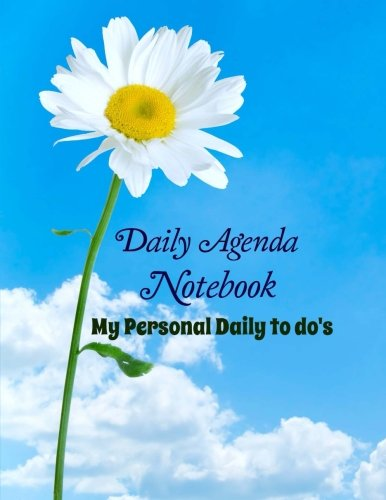 9781512317121: Daily Agenda Notebook: My Personal Daily To Do's (Planning Made Easy) (Volume 4)