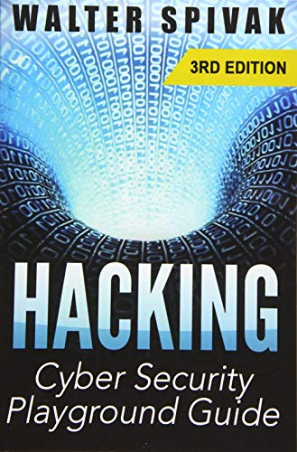 9781512317589: Hacking: Viruses and Malware, Hacking an Email Address and Facebook page, and more! Cyber Security Playground Guide