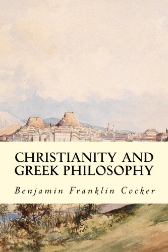 9781512317701: Christianity and Greek Philosophy