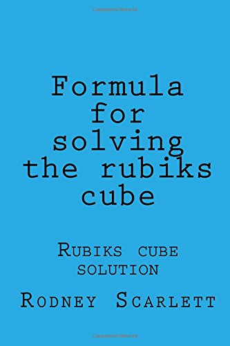 9781512317855: Formula for solving the rubiks cube