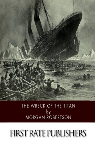 9781512319040: The Wreck of the Titan