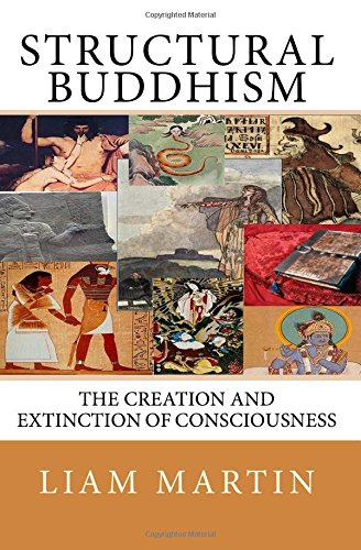 9781512321807: Structural Buddhism: The Creation and Extinction of Consciousness