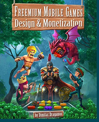 9781512322170: Freemium Mobile Games: Design & Monetization