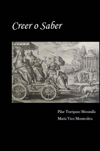 9781512322361: Creer o Saber: Dios frente a la Ciencia (Spanish Edition)