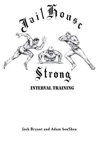 9781512322538: Jailhouse Strong: Interval Training