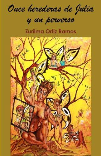 9781512324037: Once herederas de Julia y un perverso (Spanish Edition)