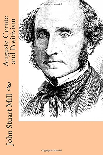 9781512324242: Auguste Comte and Positivism