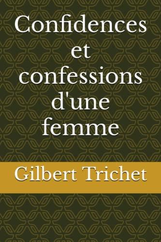 9781512326994: Confidences et confessions d'une femme