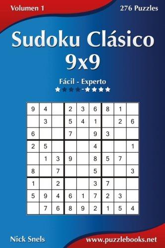 9781512327526: Sudoku Clásico 9x9 - De Fácil a Experto - Volumen 1 - 276 Puzzles (Volume 1) (Spanish Edition)