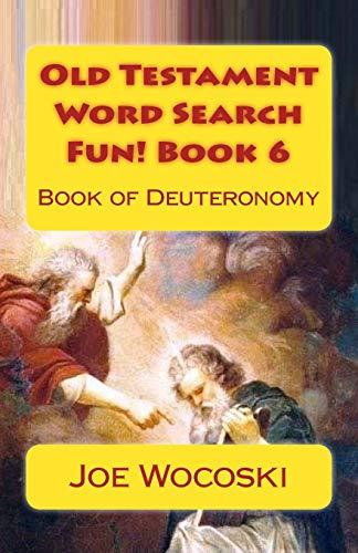 9781512327571: Old Testament Word Search Fun! Book 6: Book of Deuteronomy (Bible Word Search Books – Old Testament) (Volume 6)