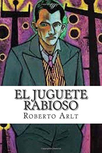 9781512328806: El Juguete Rabioso (Spanish Edition)