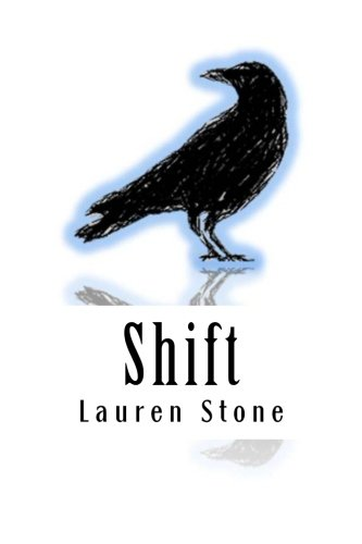 Shift: Lauren Stone