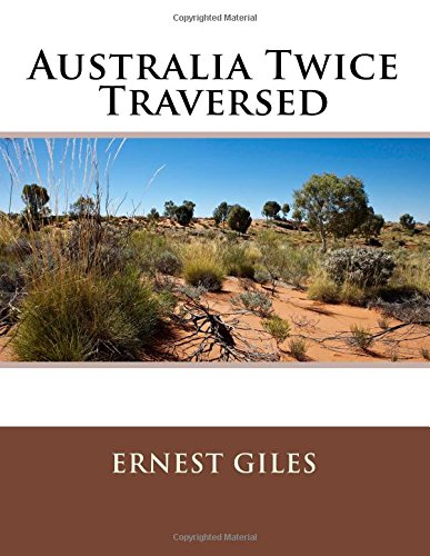 9781512330878: Australia Twice Traversed