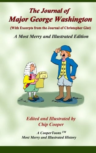 9781512331738: The Journal of Major George Washington - A Most Merry and Illustrated Edition