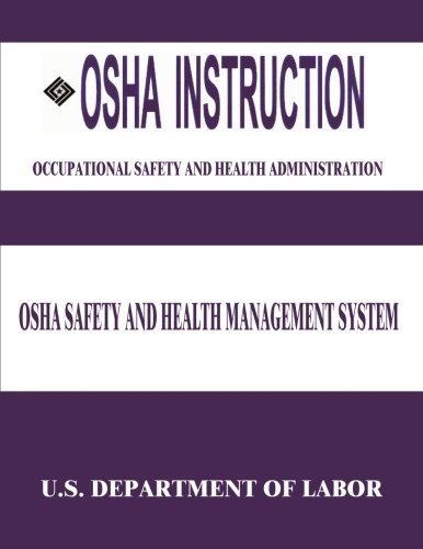 9781512332599: OSHA Instruction: OSHA Safety and Health Management System