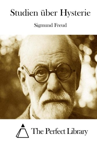 9781512333022: Studien über Hysterie (Perfect Library) (German Edition)