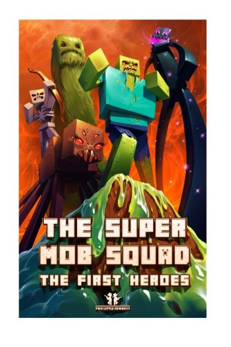 9781512333336: The Super Mob Squad: EPISODE 1 : The First Heroes (Volume 1)