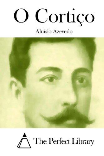 9781512333404: O Cortiço (Perfect Library) (Portuguese Edition)