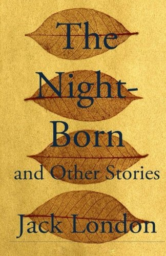 9781512333534: The Night-Born and Other Stories