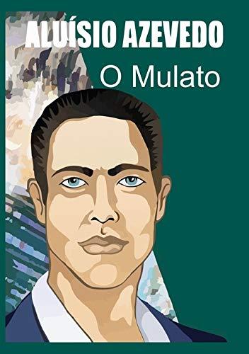 9781512333879: O Mulato (Perfect Library) (Portuguese Edition)