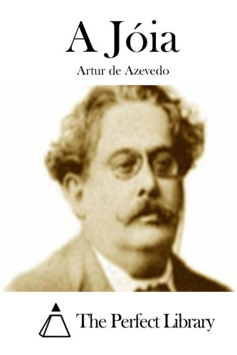 A Joia: Azevedo, Artur De