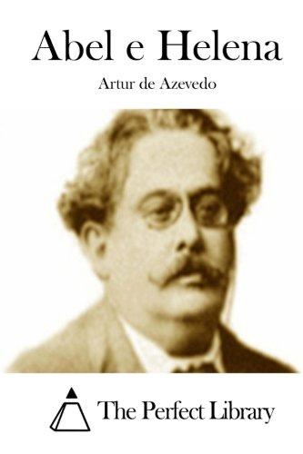 Abel E Helena (Paperback): Artur De Azevedo