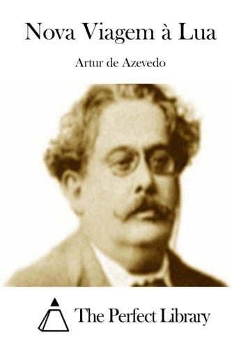 Nova Viagem a Lua (Paperback): Artur De Azevedo