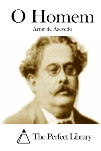 O Homem (Paperback): Artur De Azevedo