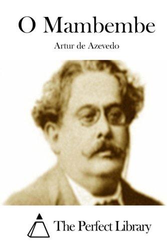 O Mambembe (Paperback): Artur De Azevedo