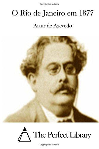 O Rio de Janeiro Em 1877 (Paperback): Artur De Azevedo