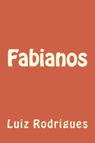 Fabianos (Paperback): Sr Luiz Rodrigues