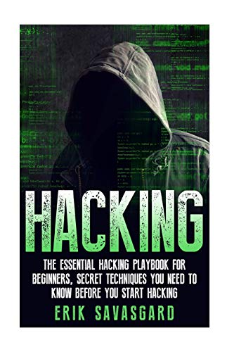 9781512335743: Hacking: Computer Hacking:The Essential Hacking Guide for Beginners, Everything You need to know about Hacking, Computer Hacking, and Security ... Bugs, Security Breach, how to hack