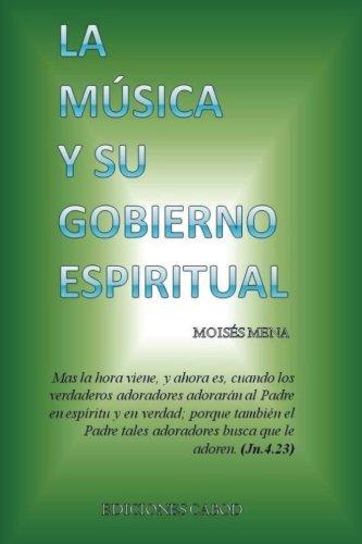 9781512335750: La musica y su Gobierno Espiritual (Spanish Edition)