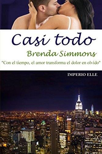 9781512336610: Casi todo (Imperio Elle) (Volume 3) (Spanish Edition)