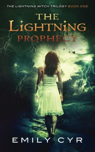 9781512336672: The Lightning Prophecy (The Lightning Witch Trilogy) (Volume 1)