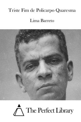 9781512336924: Triste Fim de Policarpo Quaresma (Perfect Library) (Portuguese Edition)