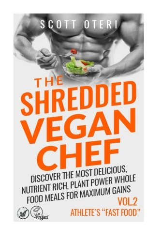 9781512337082: THE SHREDDED VEGAN CHEF (VOL.2 ATHLETE'S