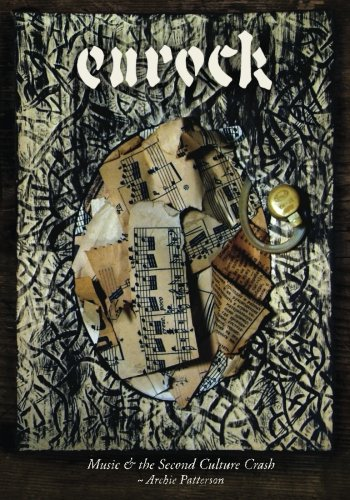 9781512337136: Music & the Second Culture Crash: Eurock