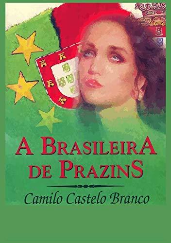 A Brasileira de Prazins: Branco, Camilo Castelo