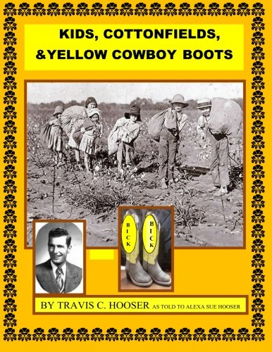 Kids, Cottonfields and Yellow Cowboy Boots: KIds, Cottonfields and Yellow Cowboy Boots: Mr. Travis ...