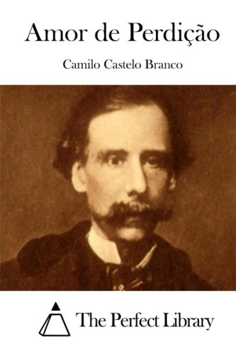 Amor de Perdicao (Paperback): Camilo Castelo Branco