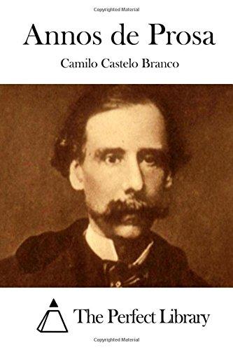 9781512338706: Annos de Prosa (Perfect Library) (Portuguese Edition)